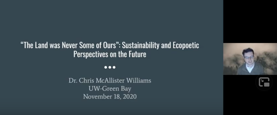 """""""The Land was Never Some of Ours"""": Sustainability and Ecopoetic Perspectives on the Future (w/Dr. Chris McAllister Williams)"""