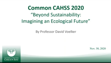 Beyond Sustainability: Imagining an Ecological Future (w/ Dr. David Voelker)