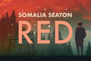 Red by Somalia Seaton